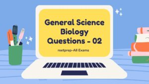 General Science Biology Questions – 02