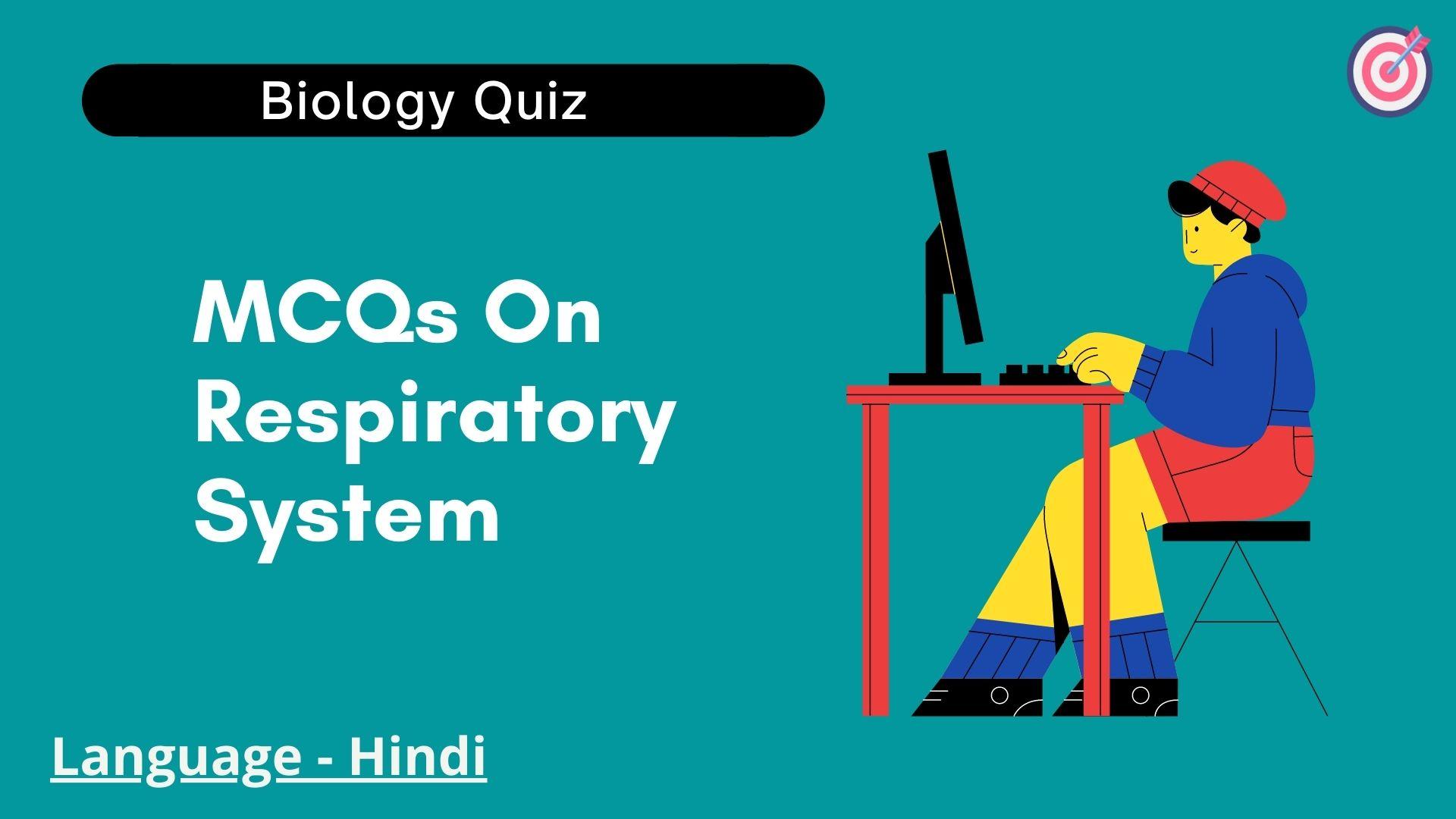 MCQs On Respiratory System